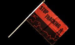 Stockflagge Stop Fracking - 30 x 45 cm
